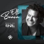 Elli Baana (RANDALL Remix) by Ragheb Alama