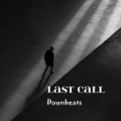 Last Call by The Downbeats