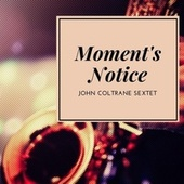Moment's Notice de John Coltrane