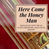 Here Come the Honey Man van Miles Davis