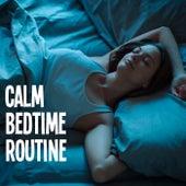 Calm Bedtime Routine by Arthur Rodzinski