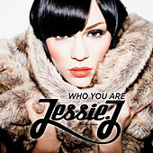 Who You Are by Jessie J
