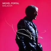 Bailador von Michel Portal