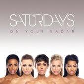 On Your Radar von The Saturdays