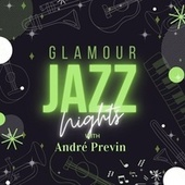 Glamour Jazz Nights with Andrè Previn by André Previn