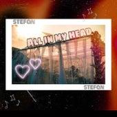 All in my head de Stefan