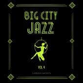 Big City Jazz, Vol. 4 by Various Artists