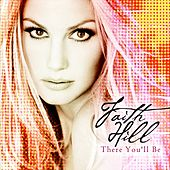 There You'll Be de Faith Hill