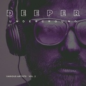 Deeper Underground, Vol. 2 de Various Artists