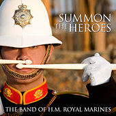 Summon The Heroes von Band of HM Royal Marines