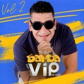 The Best Samba Vip Pra Você ! Vol. 2 de Samba Vip
