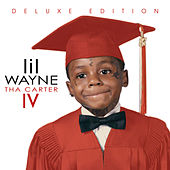 Tha Carter IV (Deluxe) by Lil Wayne