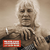 Troubador Since 1948 de Hugues Aufray