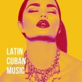 Latin Cuban Music de Latin Sound, Cuban Salsa All Stars, Latin Passion