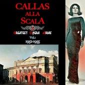 Callas alla Scala · Greatest Opera Arias Vol.I · 1952-1955 by Maria Callas, Victor de Sabata, Orchestra del Teatro alla Scala di Milano