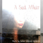 A Sad Affair (Production Music) von Jochen Schmidt-Hambrock