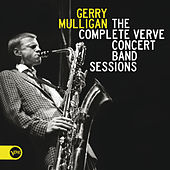 The Complete Verve Concert Band Sessions de Gerry Mulligan