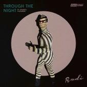 Through The Night (Remixes) by Rudi
