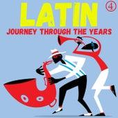Un Viaje Latino a Través de los Años, Volumen 4 de Various Artists