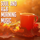 Soul And R&B Morning Music von Various Artists