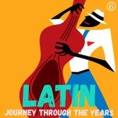 Un Viaje Latino a Través de los Años, Volumen 6 de Various Artists