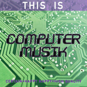 This Is Computermusik de Atom Heart