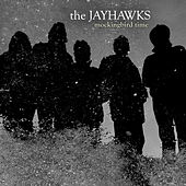 Mockingbird Time (International Jewel Version) by The Jayhawks