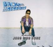 Back To The Memories von Woo Hyuk Jang