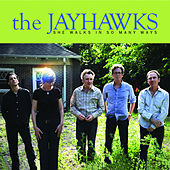 She Walks In So Many Ways by The Jayhawks