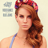 Video Games von Lana Del Rey