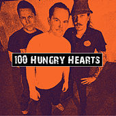 100 Hungry Hearts de Bronco
