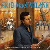 Music Is Better Than Words von Seth MacFarlane