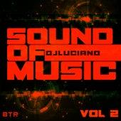 Sound of Music, Vol. 2 von DJ Luciano