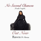 No Second Chances ( Fuck Cupid ) von Raven Anin