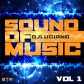 Sound of Music Vol 1 von DJ Luciano