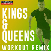 Kings & Queens - Single by Power Music Workout