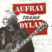 Aufray Trans Dylan de Hugues Aufray