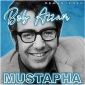 Mustapha (Remastered) by Bob Azzam