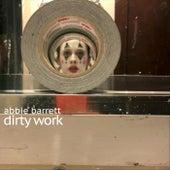 Dirty Work de Abbie Barrett