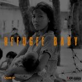 Refugee Baby von Dub P