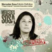 Censurada. Edición Definitiva: Y Seguí Cantando de Mercedes Sosa