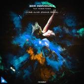 Come Alive (EWAVE Remix) by Sick Individuals