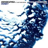 Honey feat. Mathew Dear (Ryan James Ford Remix) von Dense and Pika