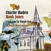It Came Upon The Midnight Clear / God Rest Ye Merry Gentlemen de Charlie Haden