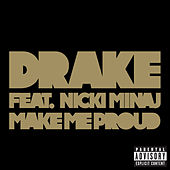 Make Me Proud von Drake