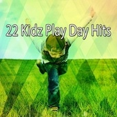 22 Kidz Play Day Hits by Canciones Infantiles