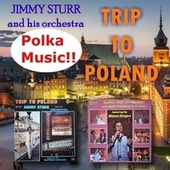 Trip to Poland by Jimmy Sturr