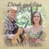Country Roots von Derek and Lisa
