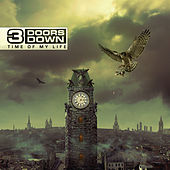 Time Of My Life by 3 Doors Down