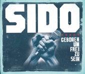 Geboren um frei zu sein von Sido